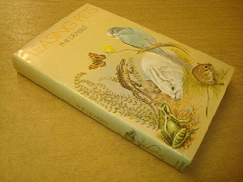 Pleasing Pets by Drabble, Phil Hardback Book The Fast Free Shipping
