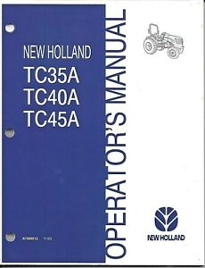 NEW-HOLLAND-TC35A-TC40A-TC45A-TRACTOR-OPERATOR-MANUAL-87300513