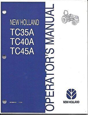 NEW HOLLAND TC35A, TC40A, TC45A TRACTOR OPERATOR MANUAL 87300513 | on