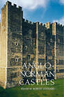 Anglo-Norman Castles by Boydell & Brewer Ltd (Hardback, 2002)