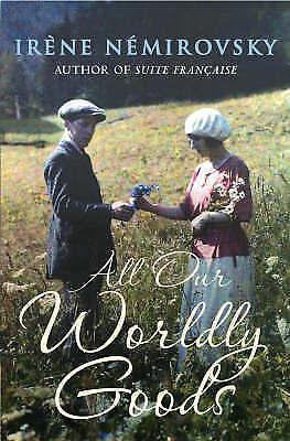 Nemirovsky, Irene, All Our Worldly Goods, Very Good Book