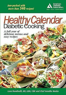 Healthy Calendar Diabetic Cooking : A Full Year of Simple Menus and Easy Recipes