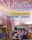 Physics for Scientists and Engineers with Modern Physics, Technology Update by Raymond A. Serway, John Jewett (Hardback, 2015)