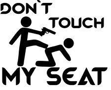 Don´t touch my Seat Auto Aufkleber Sticker Tattoo