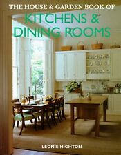 The House & Garden Book of Kitchens & Dining Rooms
