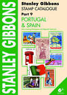 Stanley Gibbons Stamp Catalogue: Pt. 9: Portugal & Spain. Also Covering Portuguese and Spanish Colonies by Hugh Jeffries (Paperback)