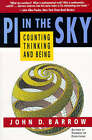 Pi in the Sky: Counting, Thinking, and Being by John D Barrow (Paperback / softback)