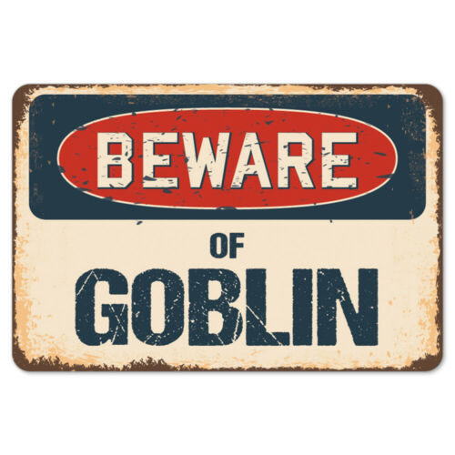 Beware Of Goblin Rustic Sign SignMission Classic Rust Wall Plaque Decoration