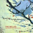 Time Flies When You're Losing Your Mind by The Belles (CD, Jun-2010, S-Curve (USA))
