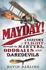 Mayday! von David Darling (2015, Taschenbuch)