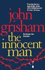 The Innocent Man by John Grisham (Paperback, 2007)