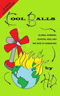 Cool Balls: Global Warming, Scrotal Heat and the Fate of Humankind by H D (Paperback / softback, 2008)