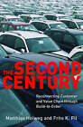 The Second Century: Reconnecting Customer and Value Chain through Build-to-Order Moving beyond Mass and Lean Production in the Auto Industry by Matthias Holweg, Frits K. Pil (Paperback, 2005)