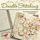 Doodle Stitching: Fresh & Fun Embroidery for Beginners by Aimee Ray (Paperback, 2007)