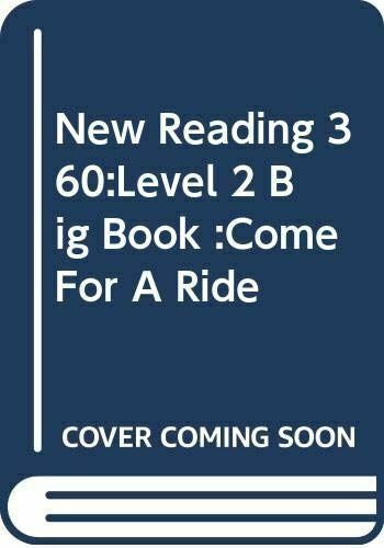 Very Good, New Reading 360:Level 2 Big Book :Come For A Ride, , Paperback