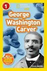 Nat Geo Readers George Washington Carver Lvl 1 by Kitson Jazynka 9781426322860