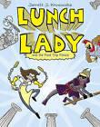 Lunch Lady and the Field Trip Fiasco by Jarrett J Krosoczka (Paperback / softback)