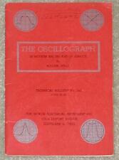 OSCILLOGRAPH ~ IN MODERN AM/FM & TV SERVICE ~ WALTER WEISS ~ TECHNICAL BULLETIN