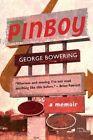 Pinboy by George Bowering (Paperback / softback, 2014)