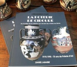 Ceramique-d-039-art-LA-POTERIE-DE-CIBOURE-1919-1995-l-039-ouvrage-pour-le-centenaire