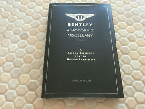 BENTLEY BOOK A MOTORING MISCELLANY A RANDOM BOOK FOR THE MODERN ENTHUSIAST