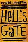 Hell's Gate by Richard Crompton (Paperback / softback, 2016)