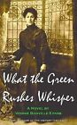 What The Green Rushes Whisper by Vonnie Banville Evans (Paperback, 2010)