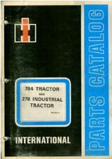 INTERNATIONAL TRACTOR 784 & 278 PARTS MANUAL
