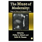 The Muse Of Modernity: Essays on Culture as Development in Africa by Africa Research & Publications (Paperback, 1997)