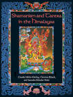 Shamanism and Tantra in the Himalayas by Surendra Bahadur Shahi, Christian Ratsch, Claudia Muller-Ebeling (Paperback, 2002)