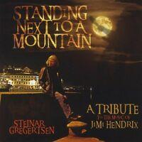 Steinar Gregertsen - Standing Next To A Mountain: Tribute Jimi Hendrix [new Cd] on Sale
