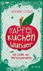 Das Apfelkuchenwunder oder Die Logik des Verschwindens von Sarah Moore Fitzgerald (2015, Gebundene Ausgabe)