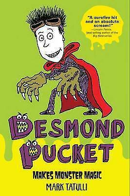 1 of 1 - Desmond Pucket Makes Monster Magic ' Tatulli, Mark