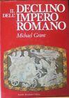 Il declino dell'impero romano. Trad. A. D'Anna. Libri illustrati Mondadori;