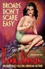 Broads Don't Scare Easy by Hank Janson (Paperback, 2014)