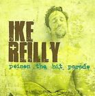 Poison the Hit Parade by Ike Reilly (CD, Apr-2008, Rock Ridge Music)