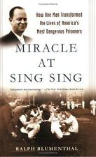 Miracle at Sing Sing: How One Man Transformed the Lives of America's Most