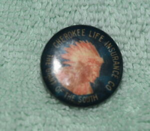 AJ-076 - Cherokee Life Insurance Co, Giant of the South, Vintage Pinback Button