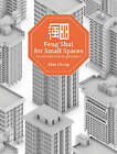 Feng Shui for Small Spaces: An Introduction to Geomancy by Marshall Cavendish International (Asia) Pte Ltd (Paperback, 2016)
