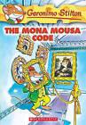 The Mona Mousa Code by Geronimo Stilton (Hardback, 2005)