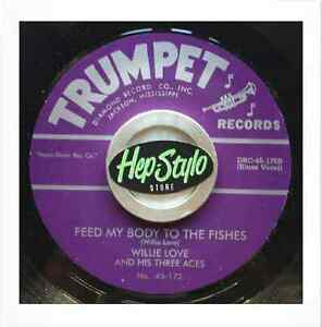 WILLIE LOVE 45 RE -FEED MY BODY TO THE FISHES-TRUMPET 2 SIDER 1951 GUITAR BLUES - España - WILLIE LOVE 45 RE -FEED MY BODY TO THE FISHES-TRUMPET 2 SIDER 1951 GUITAR BLUES - España