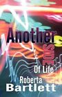 Another Side of Life by Roberta Bartlett (Paperback / softback, 2012)