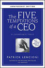 The Five Temptations of a CEO: A Leadership Fable by Patrick M. Lencioni (Hardback, 2008)