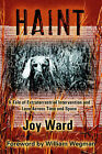 Haint: A Tale of Extraterrestrial Intervention and Love Across Time and Space by Joy Ward (Paperback, 2005)