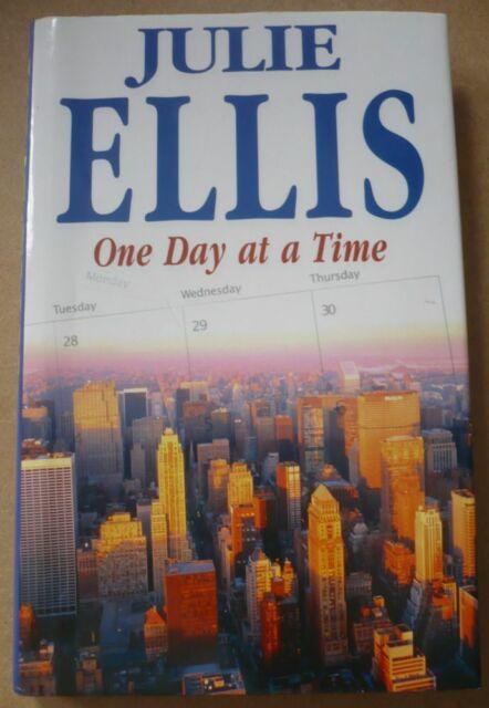 One Day At A Time by Julie Ellis - Hardback (2005)