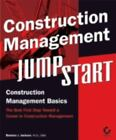 Construction Management JumpStart by Barbara J. Jackson (2004, Paperback)