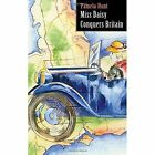 Miss Daisy Conquers Britain by Pamela Hunt (Paperback, 2014)