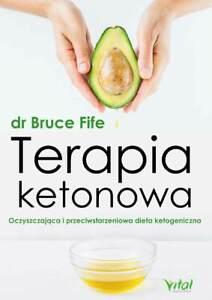 Details About Terapia Ketonowa Dr Bruce Fife Polish Book Ksiazka Po Polsku Keto Ketoza