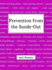 Prevention From The Inside-out by Jack Pransky 9781410703750 Paperback 2003