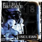 Unclean * by Pitbull Daycare (CD, Mar-2004, Cleopatra)